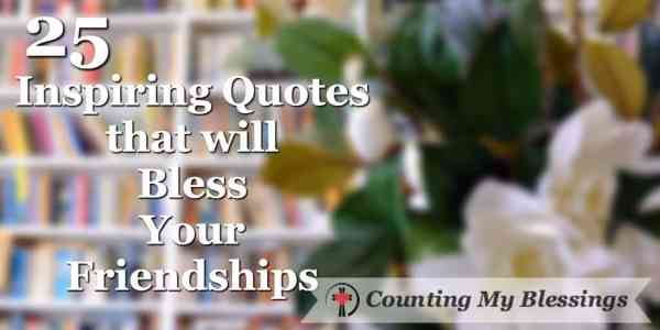 Friends are precious gifts that make life better. We're celebrating friendship with... 25 Inspiring Quotes