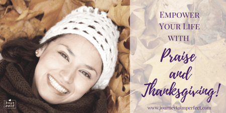 Empower Your Life with Praise and Thanksgiving by Leslie Newman