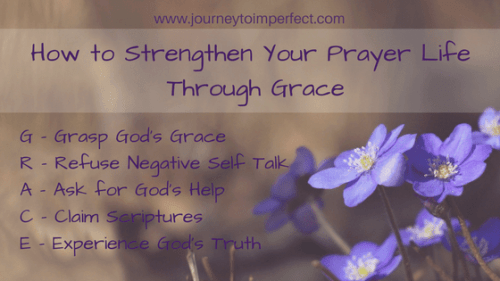 How to Strengthen Your Prayer Life Through Grace by Leslie Newman
