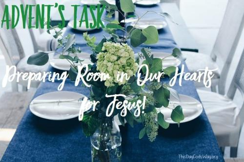Advent's Task - Preparing Room in Our Hearts for Jesus by Susan J