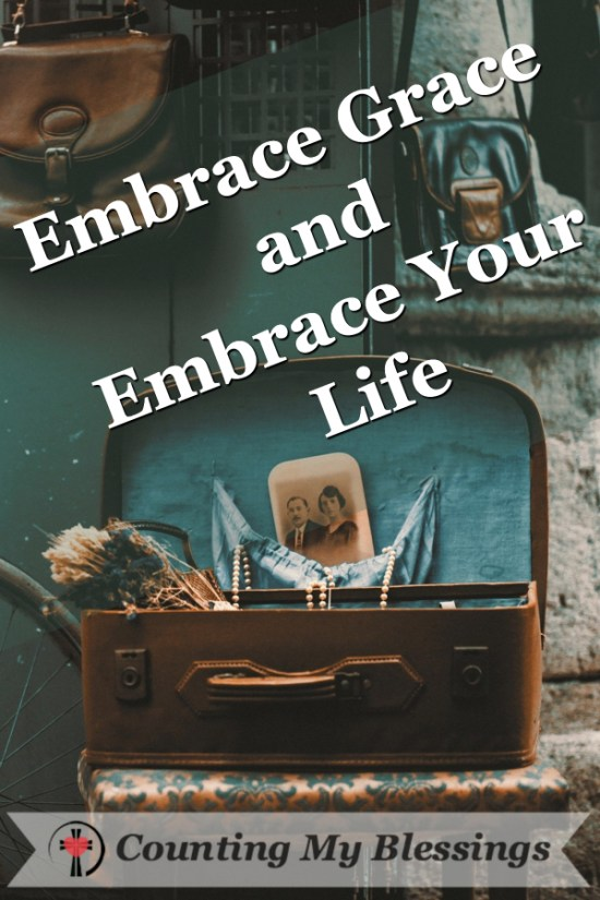Things that will Help You Reject Fear and Embrace Life by Deb Wolf and Counting My Blessings #CountingMyblessings #BlessingBloggers #Faith #HisGraceGirls #LIVE #Bible #LivewithJoy