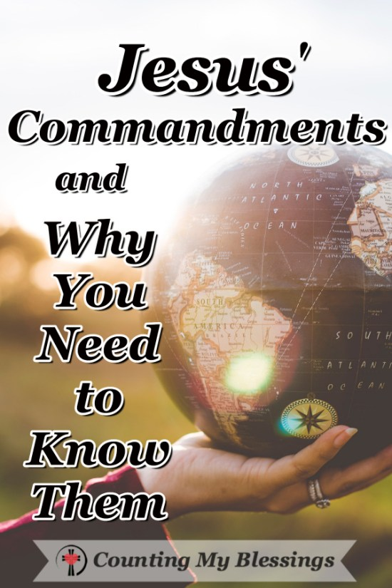What are Jesus' Commandments? Are they different from the original Ten Commandments? Here are 10 specific commands from Jesus for His followers. #Faith #Jesus #BibleStudy #BlessingBloggers