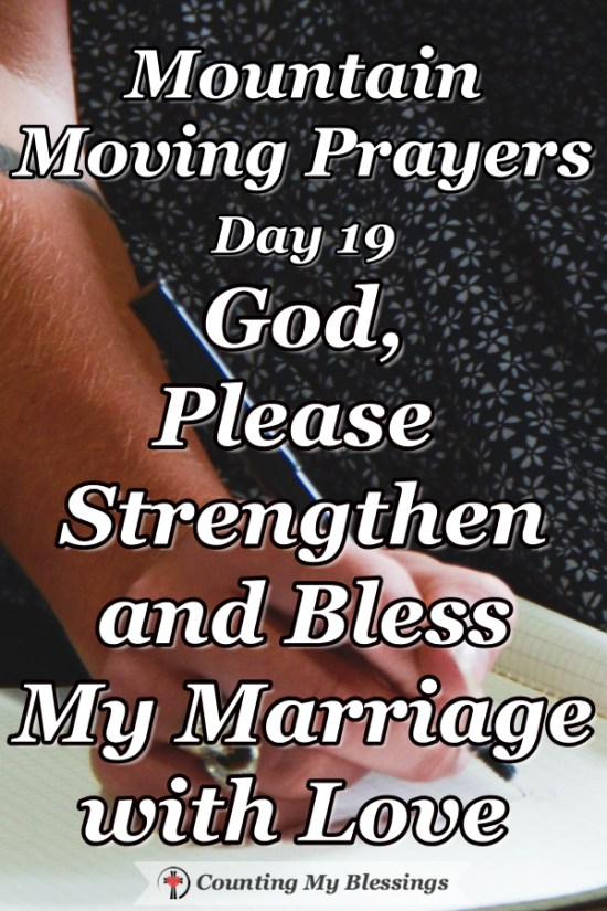 Marriages are blessings that require intentional effort and lots of prayer - will you join me as I ask God to bless my marriage. #Marriage #Faith #Prayer #MountainMovingPrayer #BlessingCounter