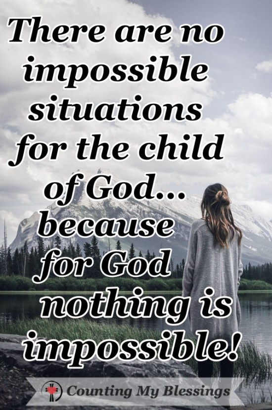 The Bible says, Nothing is impossible for God. These 5 prayers will help you pray when you need Him to do what only He can do in your impossible circumstances. #Pray #Faith #AnythingisPossible