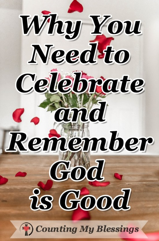 How to use anniversaries and special occasions to remember that God is good, stop to be thankful for all He's done and surrender the future in faith. #Remember #Faith #GodisLove #Hope #CountingMyBlessings