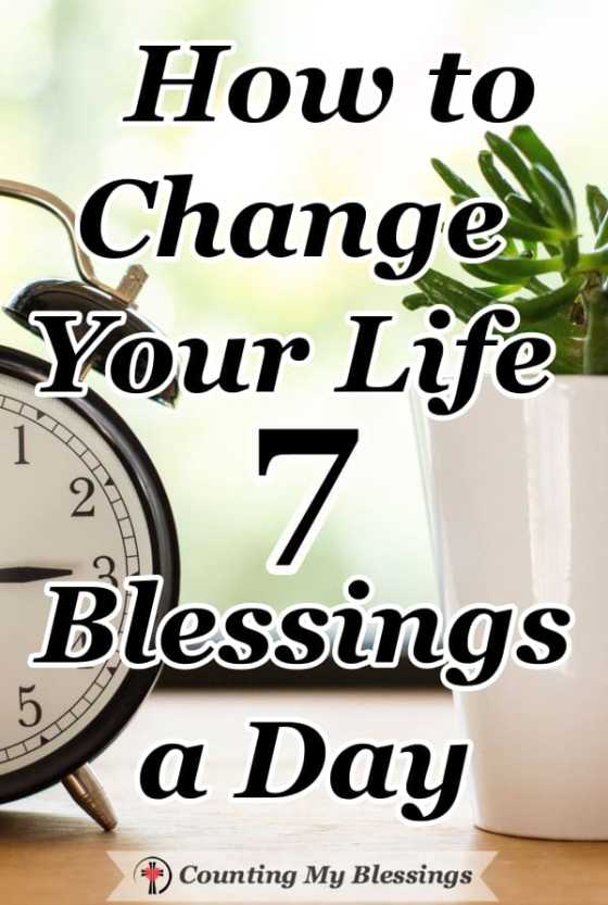 It's time to make the expression of gratitude part of every day. Join me and take the gratitude challenge—count 7 blessings a day the rest of the year. #GratitudeJournal #Faith #CountYourBlessings