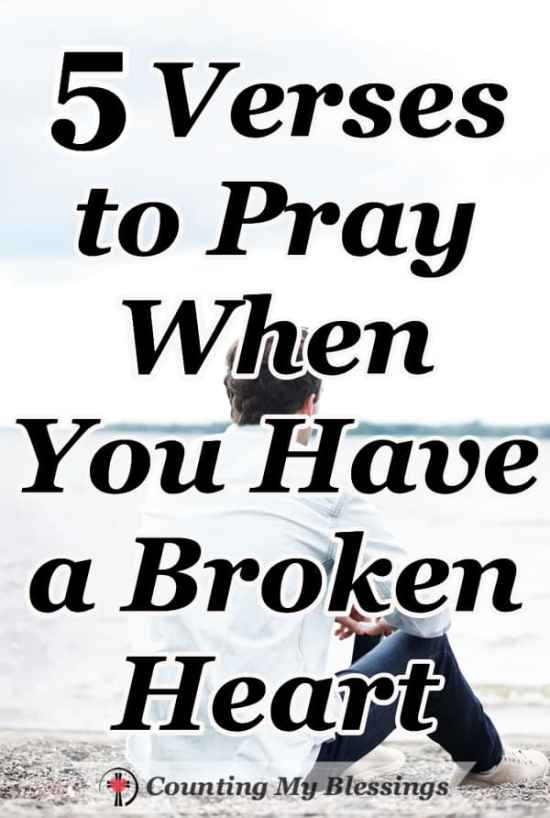 When life as you know it falls apart and you have a broken heart it's hard to find the words to pray. 5 Scripture-based prayers for your broken heart. #Relationships #Prayer #BrokenHeart #Faith #CountingMyBlessings