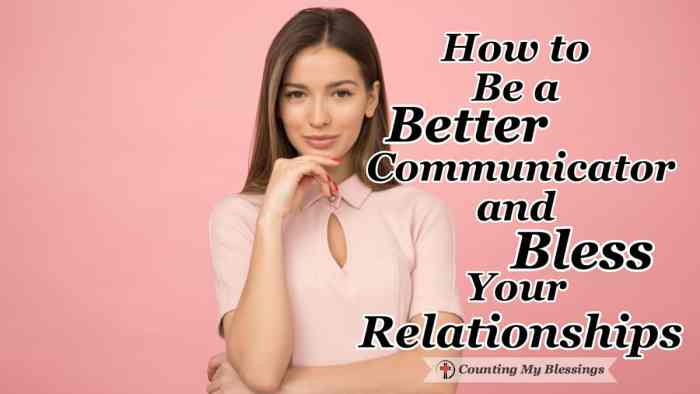 Conversations. Love them or hate them they're part of life. They can build up or destroy relationships which is why I want to be a better communicator. Here are 10 ways to bless your conversations. #RelationshipCommunication #EffectiveCommunication