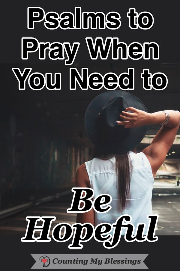 The Bible says that it's okay to pray with honest emotions as we trust God to give us everything we need. That's a beautiful reason we can be hopeful always. #HopefulinGod #HopeintheBible #Faith #Prayer #WWGGG #CountingMyBlessings