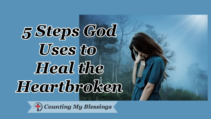 The life you planned came crashing down and you're heartbroken. Here are the 5 steps God uses to heal a broken heart. I believe they work. They worked for me! #Hope #Faith #BibleStudy #WWGGG #CountingMyBlessings