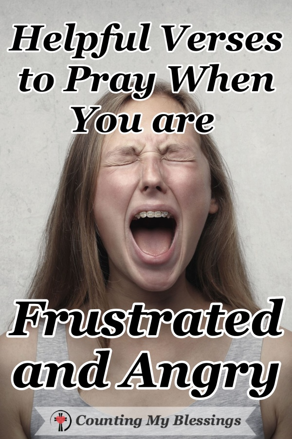 Being frustrated and angry seems to be the theme of the day. How you and I act on our frustrations and anger needs God's help, wisdom, and prayer. #Anger #Frustration #Prayer #BibleStudy #CountingMyBlessings #WWGGG #BlessingBloggers