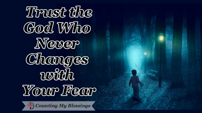 Change can be exciting or terrifying; this one has many people terrified. We're talking about ways to trust God with your fear in this season of change. #FaithoverFear #FearintheBible #TrustGod #OvercomingFear #CountingMyBlessings