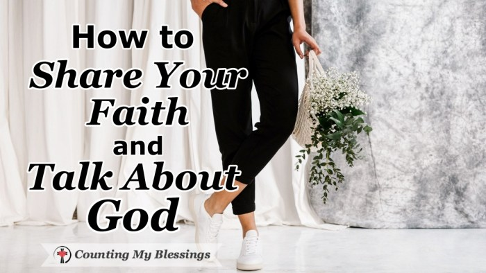 Are you hesitant to share your faith? Here are some how-to tips to help you share your faith and talk about God in ways that will make people want to listen. #shareyourfaith #howtotalkaboutGod #IAM #Faith #CountingMyBlessings #WWGGG