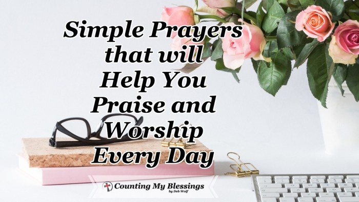"What is ""praise and worship""? Is it something to do on weekends or part of your daily life? These prayers will help you praise and worship God every day. #Prayer #BibleQuotes #CountingMyBlessings #WWGGG"