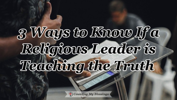 Jesus gave those who were willing to listen, 3 simple things to look for to know if a religious leader is teaching the truth. Find them here... #TeachTruth #JesusWords #Bible #CountingMyBlessings #BlessingsBloggers
