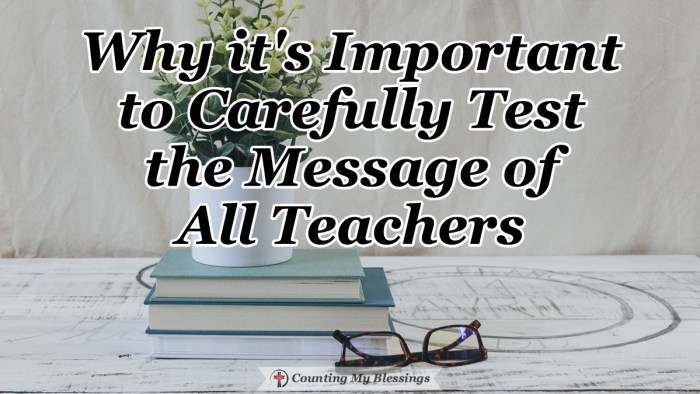 There are many teachers with many messages . . . if you and I want to know the truth we must carefully test them all with the absolute truth of God's Word. #SearchtheScripture #BibleStudy #Faith