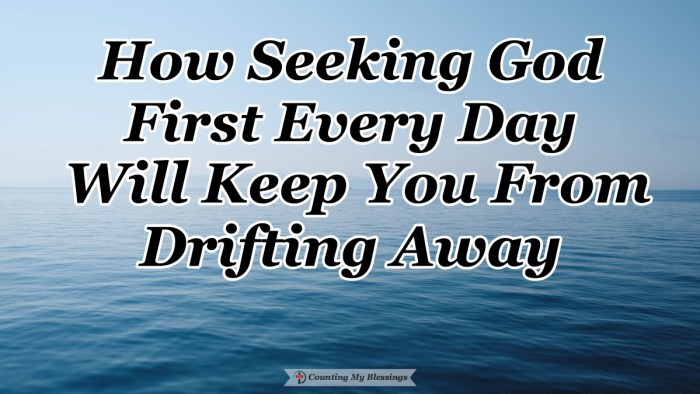Sometimes we can drift away just by doing nothing. That's why it's important to know and continuously focus on the all-important truth for life. #Truth #Faith #SEEKFirst #Blessings