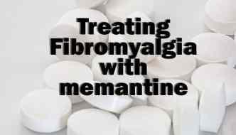 Treatment with Memantine for Fibromyalgia