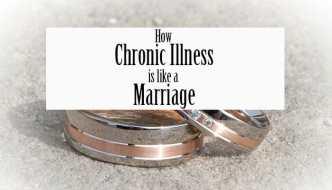 How Chronic Illness is Like a Marriage