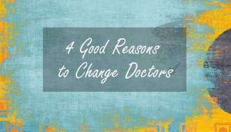 4 Good Reasons to Change Doctors