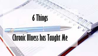 What Chronic Illness Has Taught Me