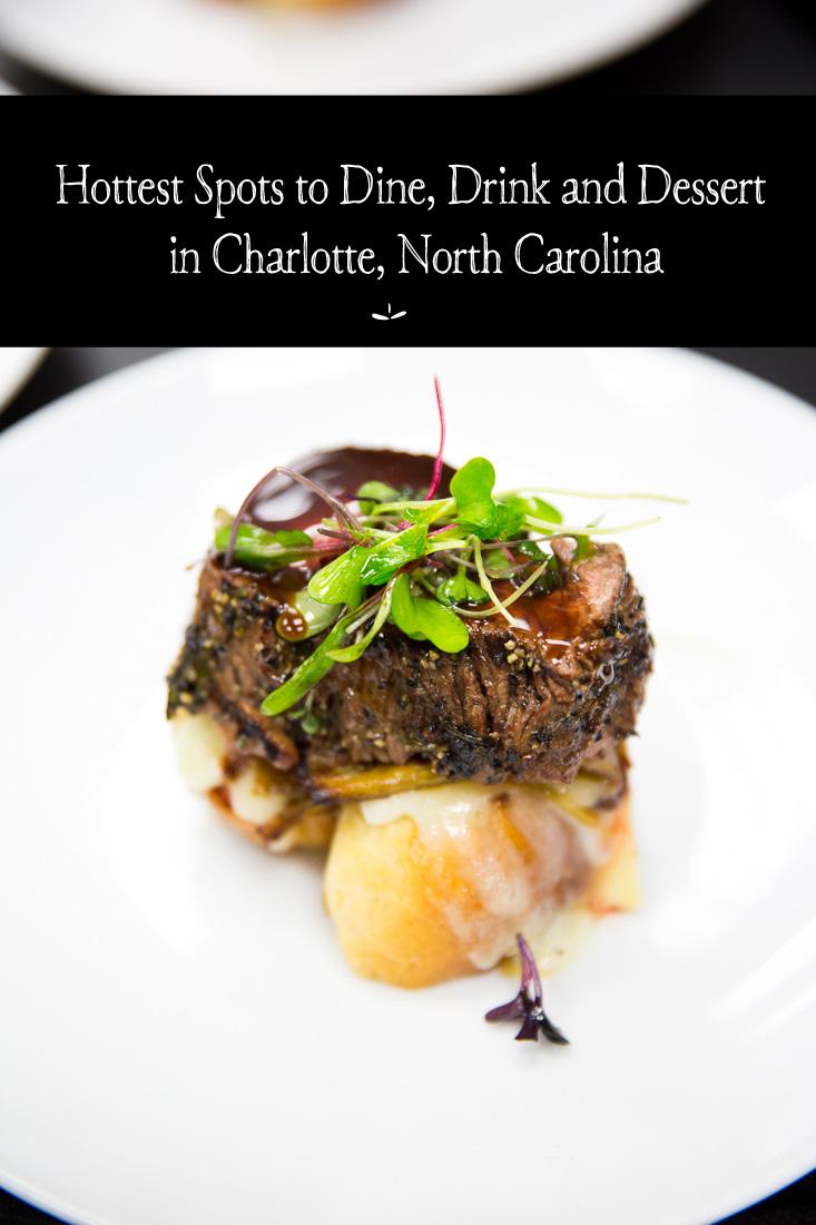 Hottest Spots to Dine, Drink and Dessert in Charlotte North Carolina