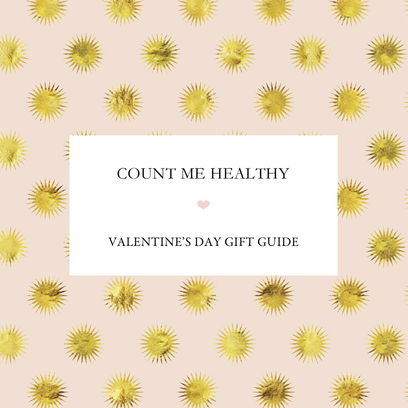 Count Me Healthy Valentine's Day Gift Guide