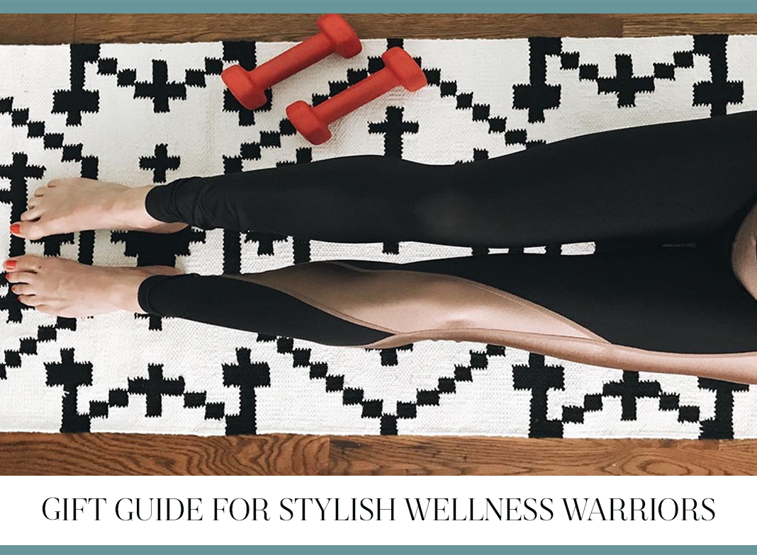 Gift Guide for Stylish Wellness Warriors