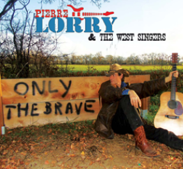 CD Pierre Lorry - Only the brave