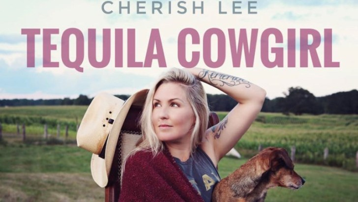 "Cherish Lee ""Tequila Cowgirl"""