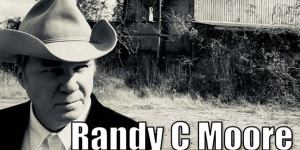 "Randy C Moore's, New Single ""Big in Texas"""