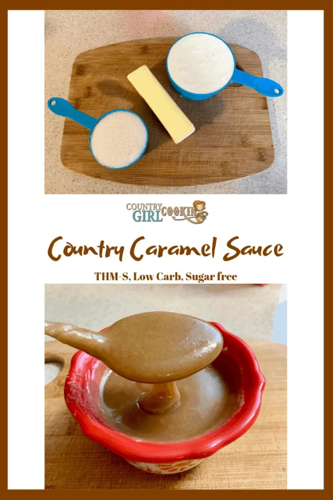 Country Caramel Sauce (THM-S, Low Carb, Sugar Free)