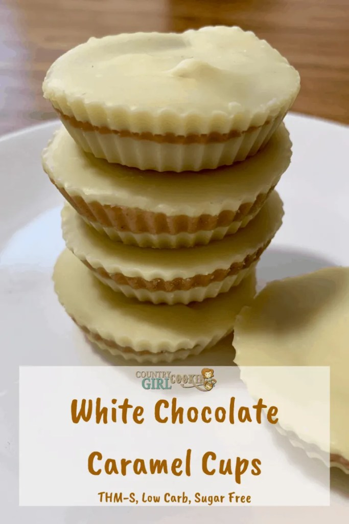 White Chocolate Caramel Cups (THM-S, Low Carb, Sugar Free)