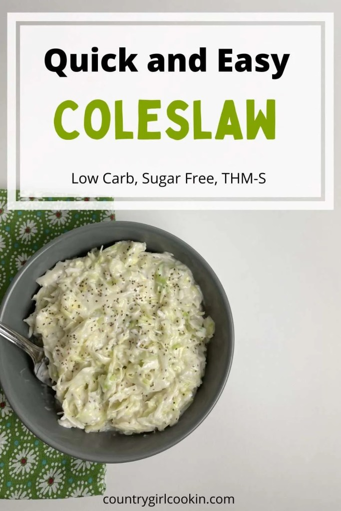Quick And Easy Coleslaw (Low Carb, Sugar Free, THM-S)