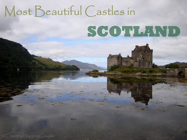 Best and Beautiful Castles in Scotland