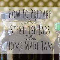 How To Prepare And Sterilise Jars For Home Made Jams