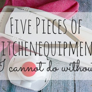 5 Pieces Of Kitchen Equipment I Cannot Do Without