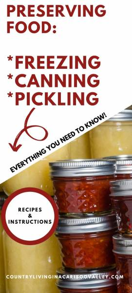 All about preserving food, canning, freezing, pickling and food storage