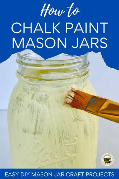 Using chalk paint on mason jars for crafts