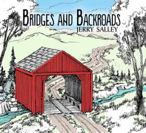 Jerry Salley - Bridges and Backroads