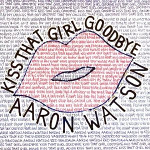 Kiss That Girl Goodbye