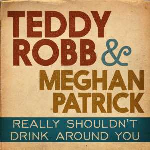 Teddy Robb Really Shouldn't Drink Around You
