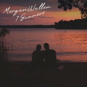 7 Summers Morgan Wallen