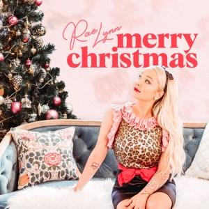 RaeLynn Merry Christmas