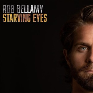 Rob Bellamy's 'Starving Eyes' EP is available everywhere now, October 30th