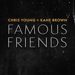 Chris Young Kane Brown Famous Friends