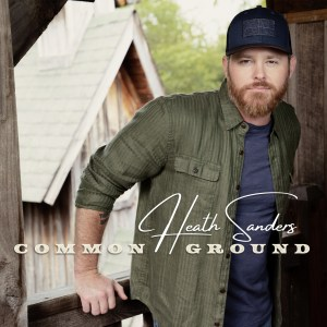 Heath Sanders' Debut EP 'Common Ground' is out now, January 29th