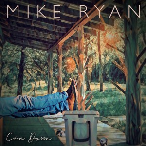 """Mike Ryan's new song """"Can Down"""" is available now, April 9th"""