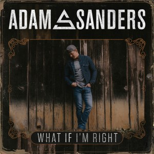 Adam-sanders-what-if-i'm-right