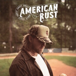 """ERNEST's new song, """"American Rust"""" is available now, June 4th, on all streaming platforms"""